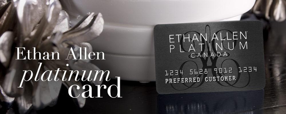 Ethan Allen Platinum Card